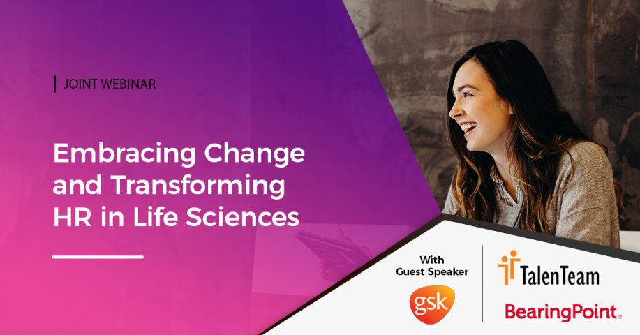 Embracing Change and Transforming HR in Life Sciences